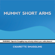 Mummy Short Arms